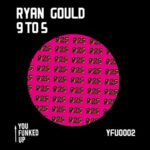 Ryan Gould – 9 to 5