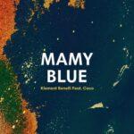 Klement Bonelli, Coco – Mamy Blue