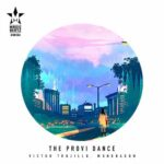 Victor Trujillo, Mondragon – The Provi Dance