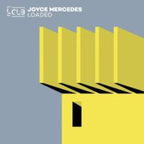 Joyce Mercedes – Loaded