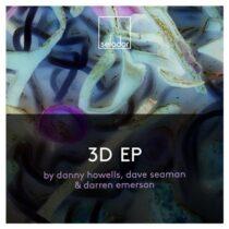 Dave Seaman, Darren Emerson, Danny Howells – 3D