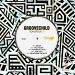 Groovechild – Sonorous