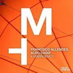 Francisco Allendes, Aldo Cadiz – 4 Emergency