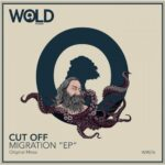 Cut Off – Migration