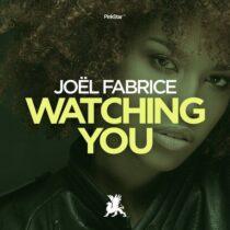 Joel Fabrice – Watching You