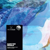Victor Lou, Ian Urbina – Save The World