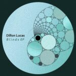 Dillon Lucas – Blinds