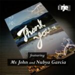 The RJE Project, Nubya Garcia, Ms. John – Thank You