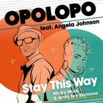 Opolopo, Micky More, Andy Tee, Angela Johnson (Micky More & Andy Tee Remixes)