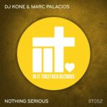 Dj Kone & Marc Palacios – Nothing Serious