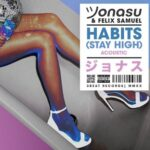 Jonasu, Felix Samuel – Habits (Stay High)
