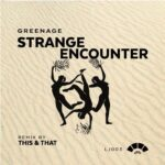 Greenage – Strange Encounter