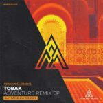 Tobak – Adventure Remixes