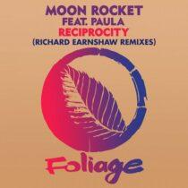 Moon Rocket, Richard Earnshaw, Paula – Reciprocity (Richard Earnshaw Remixes)
