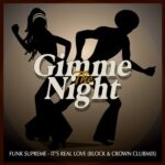 Funk Supreme – IT'S REAL LOVE – BLOCK & CROWN CLUBMIX