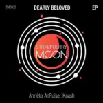 Anneto, Andre Pulse & JKaash – Dearly Beloved