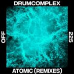 Drumcomplex – Atomic (Lilly Palmer Remix)