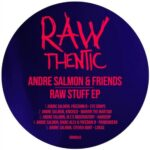 Andre Salmon – Raw Stuff