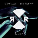 Marcellus (UK), Ben Murphy – Feel