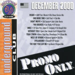 VA – Promo Only Underground Club: December 2000 [EXCLUSIVE]