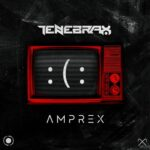 Tenebrax – Amprex