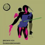 Brown Vox – Dunkin Brownies