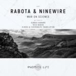Ninewire & Rabota – War on Science
