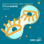 Block & Crown, Paul Parsons – It's a Shame