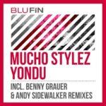 Mucho Stylez – Yondu
