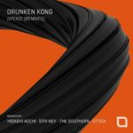 Drunken Kong – Peace (Remixes)