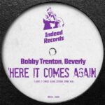 Bobby Trenton, Beverly – Here It Comes Again (Steven Stone Mix)