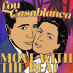 Lou Casablanca – Move With The Beat