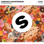 Dubdogz, Quarterhead – Cookie Dough