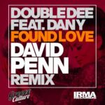 Double Dee, Dany – Found Love (30th Anniversary Remixes, Pt .2)