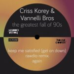 Criss Korey, Vannelli Bros – The Greatest Fall of 90's