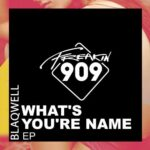 Blaqwell – What's Your Name