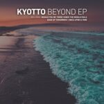 KYOTTO – Beyond