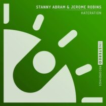 Jerome Robins, Stanny Abram – Hateration