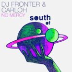 Dj Fronter, Carloh – No Mercy