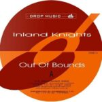 Inland Knights – Out Of Bounds