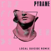 Pyrame – The Fine Line Between Us (Local Suicide Remix)