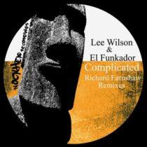 Lee Wilson, El Funkador – Complicated (Richard Earnshaw Remixes)