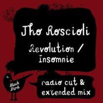 Jho Roscioli – Revolution / Insomnie