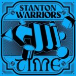 Stanton Warriors – Time