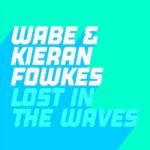 Wabe, Kieran Fowkes – Lost In The Waves