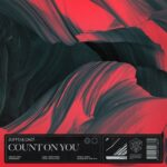 Zuffo, Cazt – Count On You