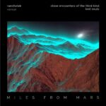 RanchaTek – Miles From Mars 36