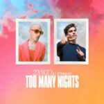 220 KID, JC Stewart – Too Many Nights