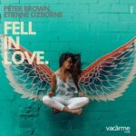 Peter Brown, Etienne Ozborne – Fell In Love