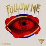 Fiorious – Follow Me